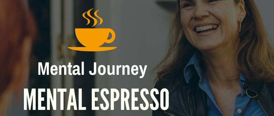 Mental Espresso